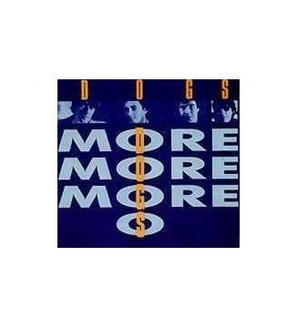 Dogs - More More More (LP, Album) mesvinyles.fr