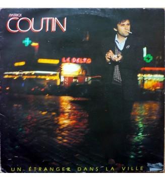 Patrick Coutin - Un Étranger Dans La Ville (LP, Album) mesvinyles.fr