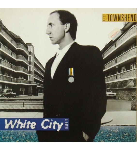 Pete Townshend - White City (A Novel) (LP, Album) mesvinyles.fr