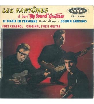 """Les Fantômes Et Leurs """"Big Sound"""" Guitares* - Le Diable En Personne (Shakin' All Over) (7"""", EP) mesvinyles.fr"""