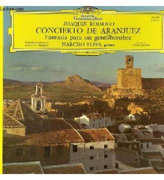 Joaquin Rodrigo* · Narciso Yepes - Orchestre Symphonique De La RTV Espagnole* · Odon Alonso* - Concierto De Aranjuez / Fantasia
