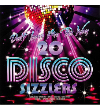 Various - Don't Leave Me This Way - 20 Disco Sizzlers (2xLP, Comp) mesvinyles.fr