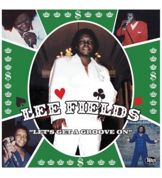 Lee Fields - Let's Get A Groove On (LP, Album, RE, RM, Gre) mesvinyles.fr