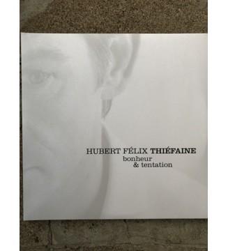 Hubert Félix Thiéfaine - Bonheur & Tentation (2xLP, Album, RE + 2xLP, Album, RE + Comp) mesvinyles.fr