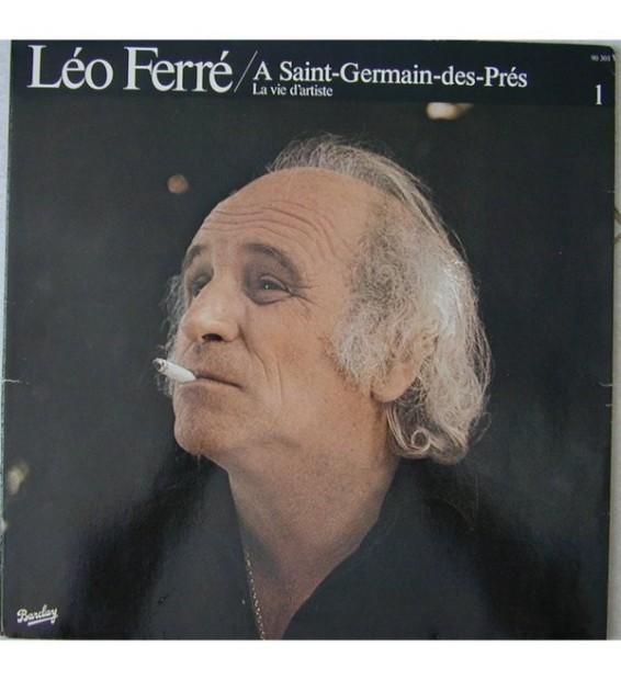 Leo Ferre - à Saint-Germain Des Pres (La Vie D'Artiste)