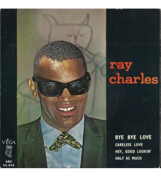 """Ray Charles - Bye Bye Love (7"""", EP)"""