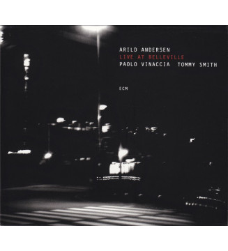 Arild Andersen / Paolo Vinaccia / Tommy Smith - Live At Belleville (CD, Album) mesvinyles.fr