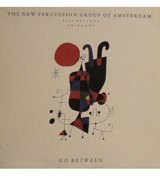 The New Percussion Group Of Amsterdam, Bill Bruford, Keiko Abe - Go Between (LP, Album) mesvinyles.fr