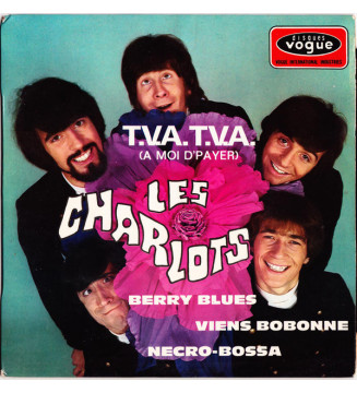 "Les Charlots - T.V.A. T.V.A. (A Moi D'Payer) (7"", EP) mesvinyles.fr"