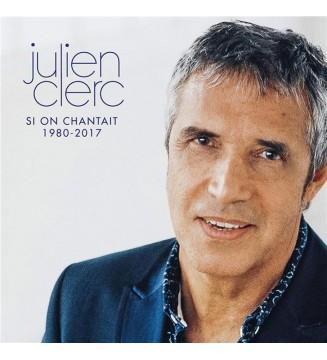 Julien Clerc - Si on...