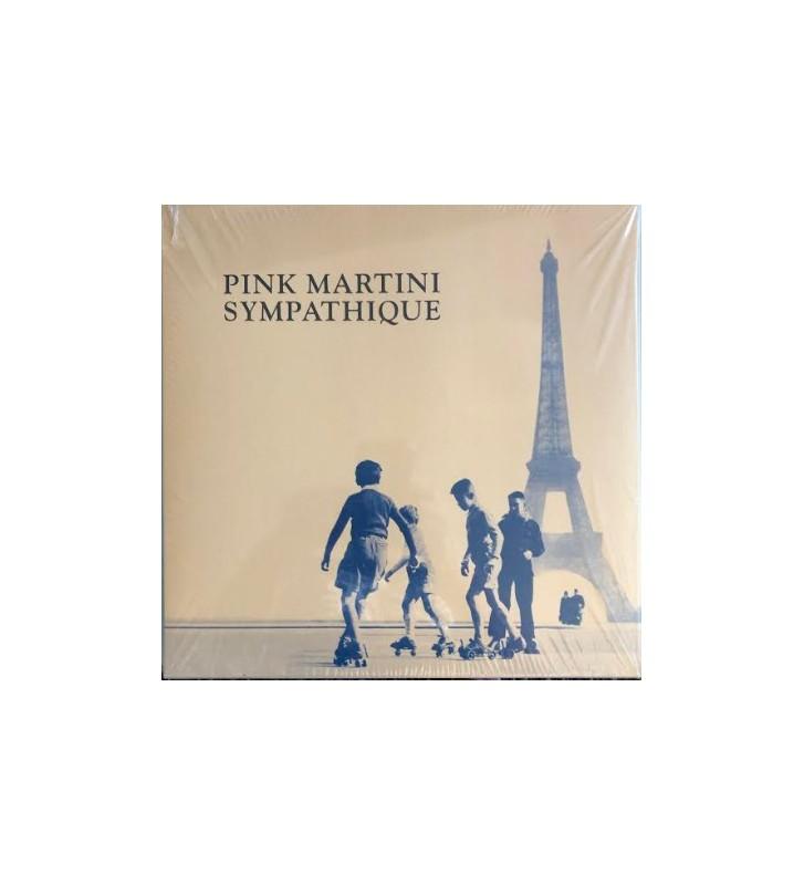 Pink Martini - Sympathique (LP) mesvinyles.fr