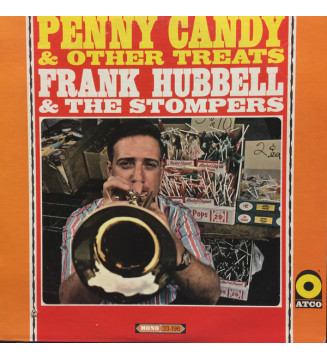 Frank Hubbell (2) & The Stompers* - Penny Candy & Other Treats (LP, Album, Mono) mesvinyles.fr
