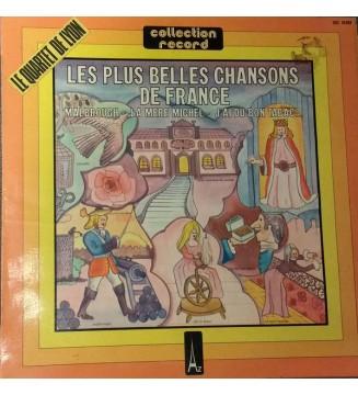 Le Quartet De Lyon - Les Plus Belles Chansons de France (LP, Album, RE) mesvinyles.fr