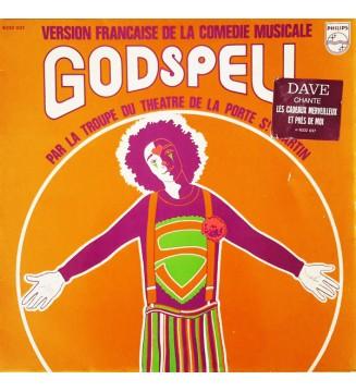 La Troupe Du Théâtre De La Porte St Martin - Version Française De La Comédie Musicale Godspell (LP, Album, RE) mesvinyles.fr