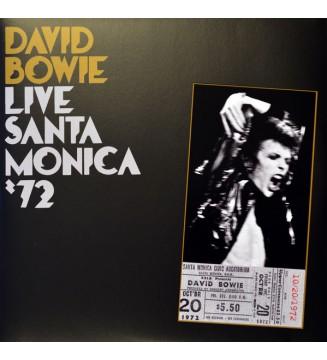 David Bowie - Live Santa Monica '72 (2xLP, Album, RE) mesvinyles.fr