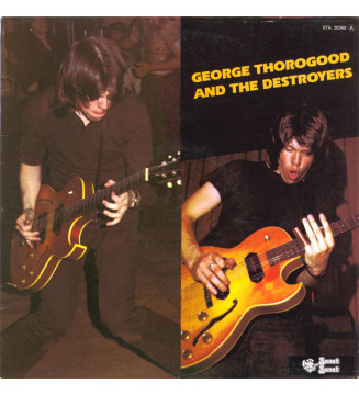 George Thorogood And The Destroyers* - George Thorogood And The Destroyers (LP, Album) mesvinyles.fr