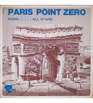 Paris Jazz All Stars Sous La Direction D' Ivan Jullien - Paris Point Zéro (LP, Album, Mono) mesvinyles.fr