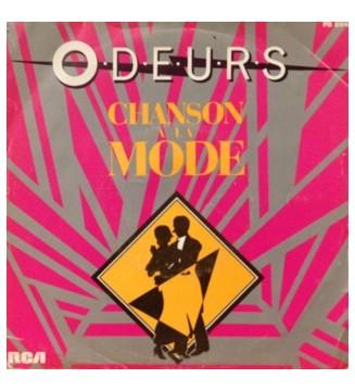 Odeurs - Chanson A La Mode...