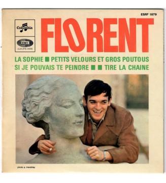 """Florent* - La Sophie / Petits Velours Et Gros Poutous (7"""", EP) mesvinyles.fr"""
