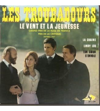 """Les Troubadours - Le Vent Et La Jeunesse (7"""", EP) mesvinyles.fr"""