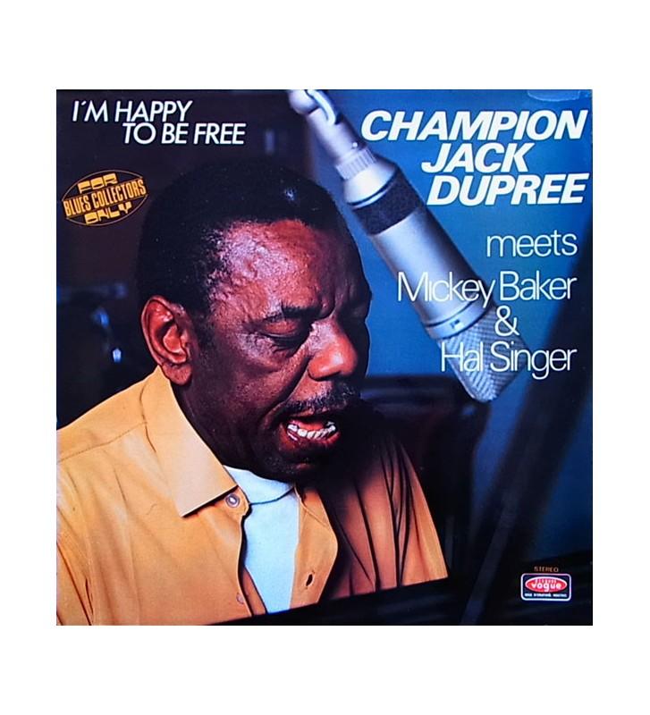 Champion Jack Dupree Meets Mickey Baker & Hal Singer - I'm Happy To Be Free (LP, Album) mesvinyles.fr