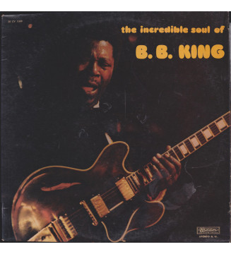 B.B. King - The Incredible Soul Of B. B. King (LP, Album) mesvinyles.fr