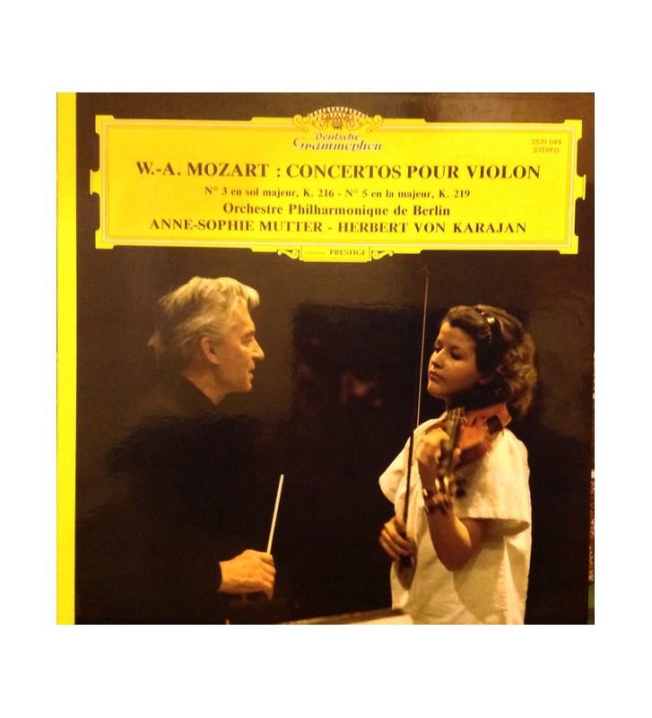 W.-A. Mozart* - Orchestre Philharmonique De Berlin* - Anne-Sophie Mutter - Herbert von Karajan - Concertos Pour Violon N° 3 En