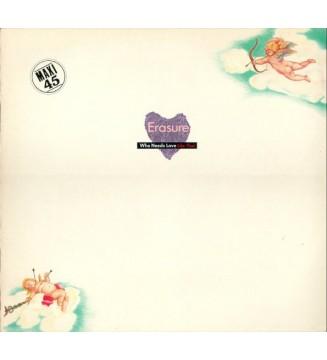 "Erasure - Who Needs Love Like That (12"", Maxi) mesvinyles.fr"