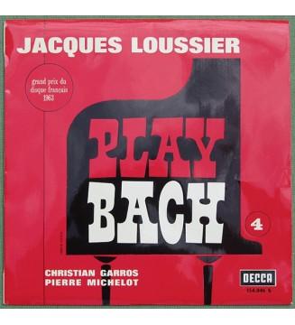Jacques Loussier, Christian Garros, Pierre Michelot - Play Bach No. 4 (LP, Album, Mono) mesvinyles.fr