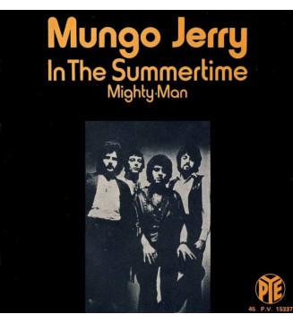 """Mungo Jerry - In The Summertime (7"""", Single) mesvinyles.fr"""