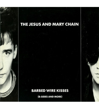 The Jesus And Mary Chain - Barbed Wire Kisses (B-Sides And More) (LP, Comp, Ⓖ P) mesvinyles.fr