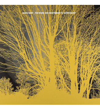 Nada Surf - The Stars Are Indifferent To Astronomy (LP, Album) mesvinyles.fr
