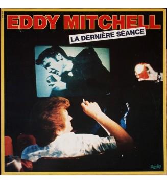 Eddy Mitchell - La Dernière Séance (LP, Album, Gat) mesvinyles.fr