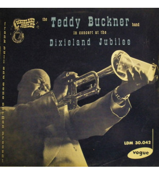The Teddy Buckner Band* - The Teddy Buckner Band In Concert At The Dixieland Jubilee (LP) mesvinyles.fr