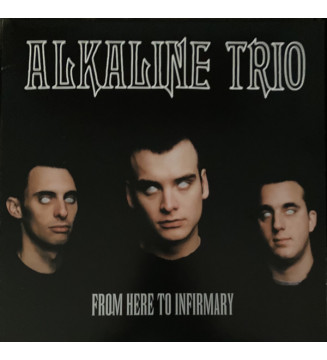 Alkaline Trio - From Here To Infirmary  (LP, Album, Ltd, RE, Red) mesvinyles.fr