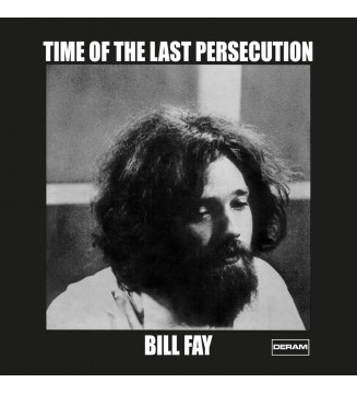 Bill Fay - Time Of The Last Persecution (RSD21) mesvinyles.fr