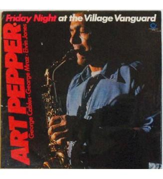 Art Pepper - Friday Night At The Village Vanguard (LP, Album) mesvinyles.fr