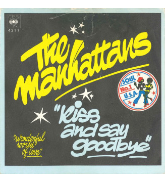"""The Manhattans* - Kiss And Say Goodbye (7"""", Single) mesvinyles.fr"""