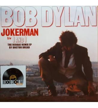 "Bob Dylan - Jokerman / I And I (The Reggae Remix EP) (12"", EP, Ltd) mesvinyles.fr"