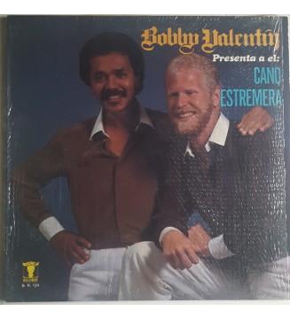 Bobby Valentín*, Cano Estremera - Bobby Valentín Presenta A El: Cano Estremera (LP, Album) mesvinyles.fr