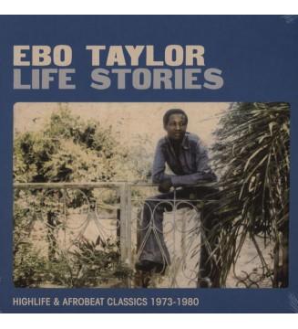 Ebo Taylor - Life Stories (Highlife & Afrobeat Classics 1973-1980) (2xLP, Comp) mesvinyles.fr