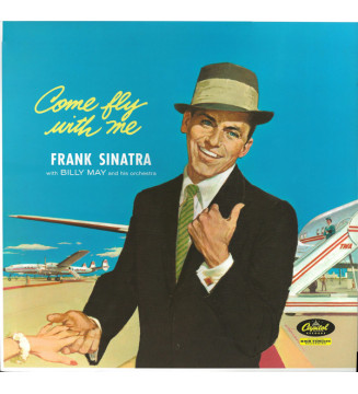 Frank Sinatra, Billy May And His Orchestra - Come Fly With Me (LP, Album, Ltd, RE, RM, 180) mesvinyles.fr