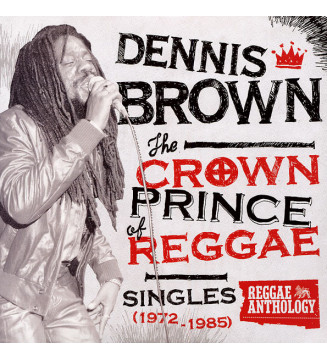 Dennis Brown - The Crown Prince Of Reggae: Singles (1972-1985) (LP, Comp) mesvinyles.fr