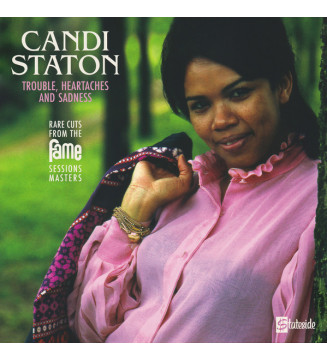 Candi Staton - Trouble, Heartaches And Sadness (Rare Cuts From The Fame Session Masters) (LP, Comp, Mono) mesvinyles.fr