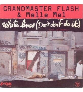 """Grandmaster Flash & Melle Mel - White Lines (Don't Don't Do It) (7"""") mesvinyles.fr"""