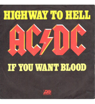 """AC/DC - Highway To Hell / If You Want Blood (You've Got It) (7"""", Single) mesvinyles.fr"""