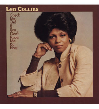 Lyn Collins - Check Me Out If You Don't Know Me By Now (LP, Album, RE) mesvinyles.fr