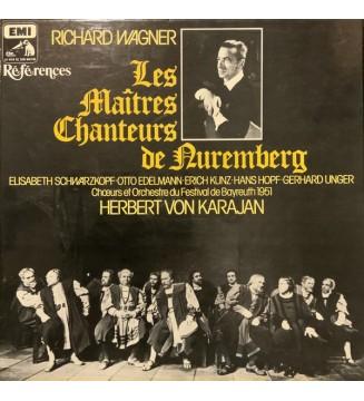 Wagner* / Herbert Von Karajan / Elisabeth Schwarzkopf / Otto Edelmann / Erich Kunz And Other distinguished Soloists / Bayreuth
