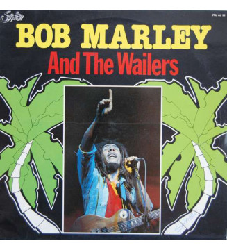 Bob Marley And The Wailers* - Bob Marley And The Wailers (LP, Comp) mesvinyles.fr