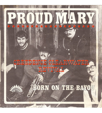 """Creedence Clearwater Revival - Proud Mary (7"""", Single) mesvinyles.fr"""